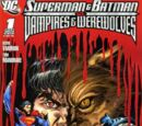 Superman and Batman vs. Vampires and Werewolves Vol 1 1
