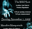 Macabre Masquerade and The Wild Hunt