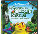 The Song of the Cloud Forest and Other Earth Stories