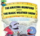 The Amazing Mumford Presents the Magic Weather Show