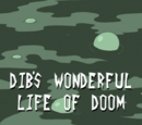 Dib's Wonderful Life of Doom