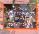 Show 4: The People of Israel