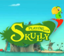 Playing with Skully