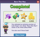 Born This Way quest 4 complete.jpg