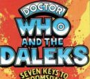 Doctor Who and the Daleks in The Seven Keys to Doomsday