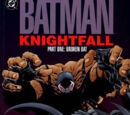 Batman: Knightfall Vol 1 1