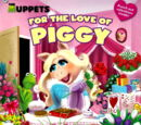 For the Love of Miss Piggy