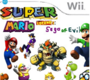 Super Mario Legends: Saga of Evil