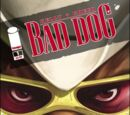Bad Dog Vol 1 1