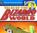 Tales of the Bizarro World Vol 1 1