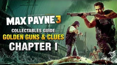 Max Payne 3 Collectables Guide - Chapter 1 Golden Guns & Clues