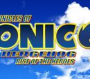 The Chronicles of Sonic the Hedgehog: Rise of the Heroes