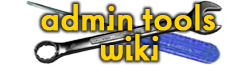 Admin Tools Wiki