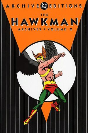 http://images1.wikia.nocookie.net/marvel_dc/images/thumb/5/54/Hawkman_Archives,_Volume_2.jpg/300px-Hawkman_Archives,_Volume_2.jpg