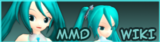 MikuMikuDance Wikia